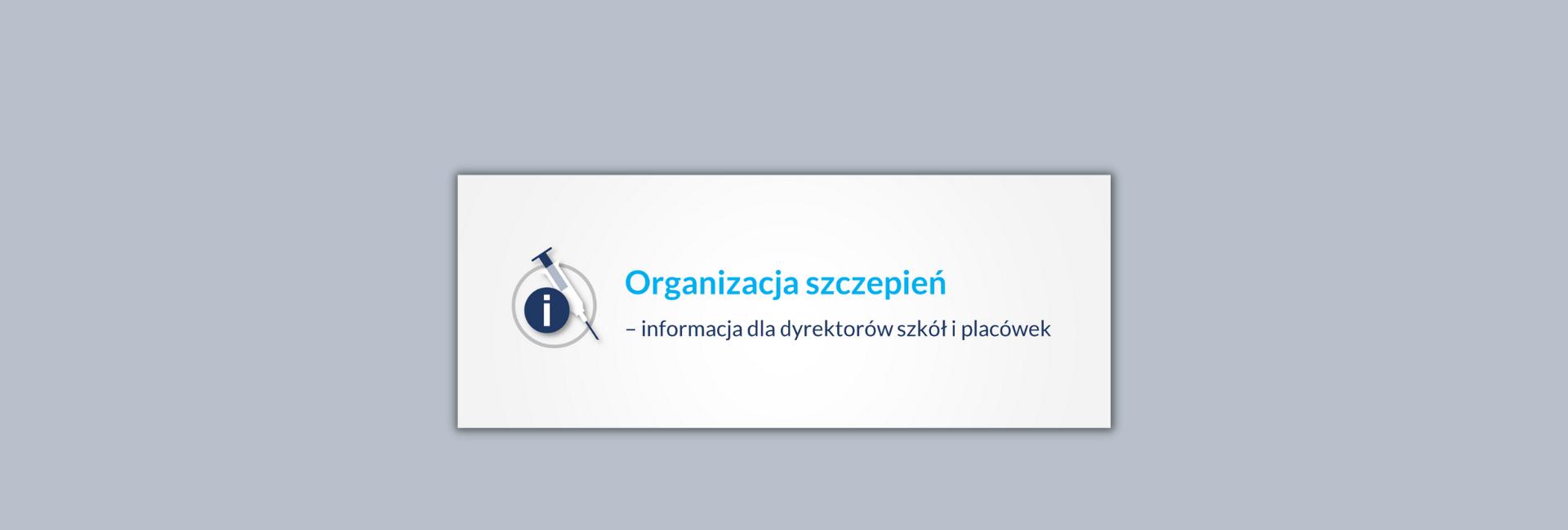 BAner organizacja szczepień - informacja dla dyrektorów szkół i placówek