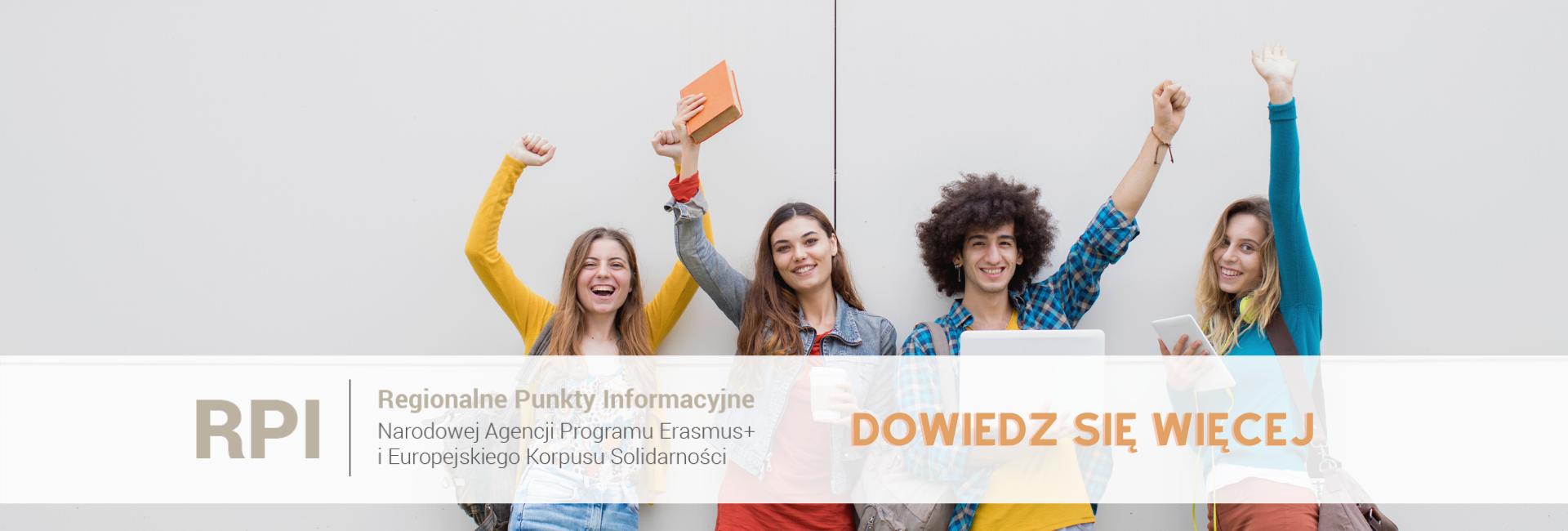 Regionalne Punkty Informacyjne NArodowej Agencji Programu Erasmus+ i Europejskiego Korpusu Solidarności - Dowiedz się więcej